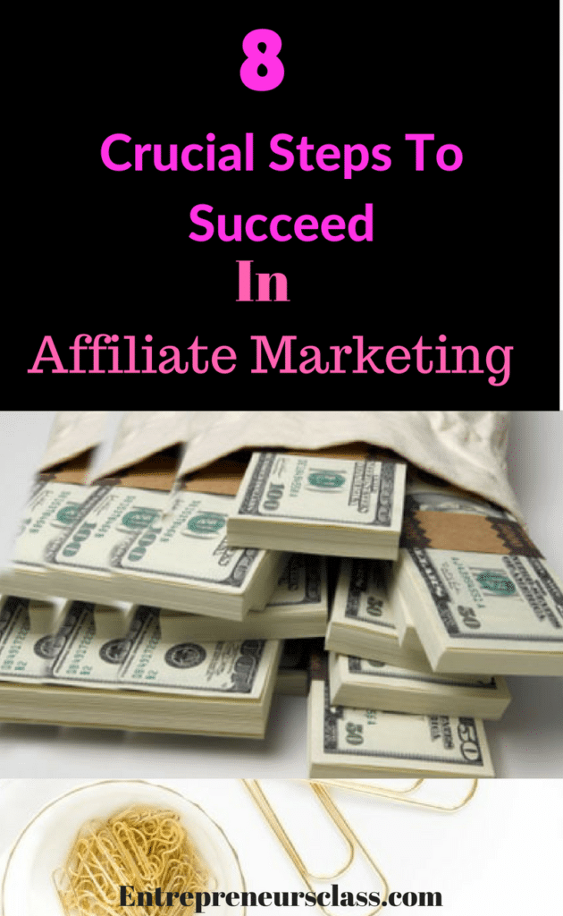 steps to succeed with affiliate marketing