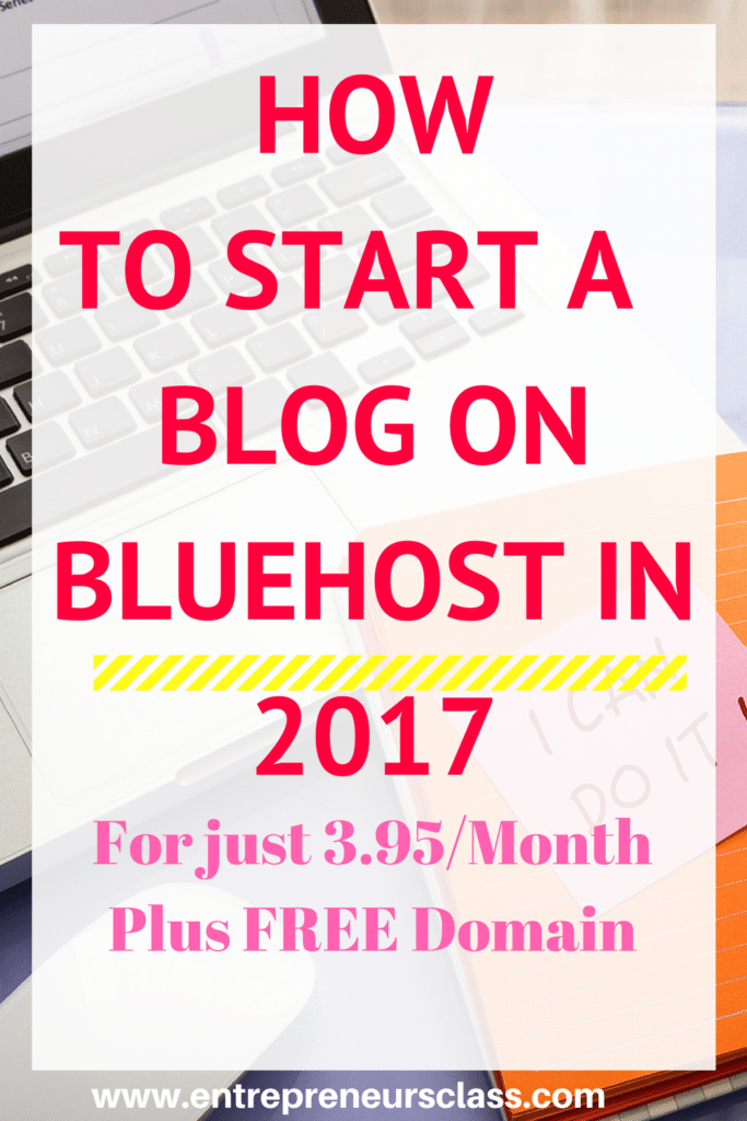 how to start a blog on bluehost in 2017
