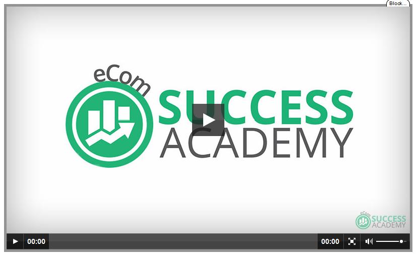 eCom Success Academy Review Plus Huge Bonus