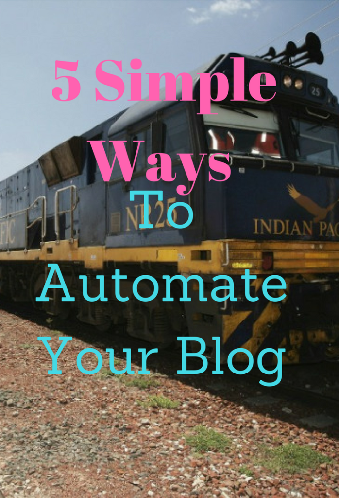 5 Simple ways to automate your blog