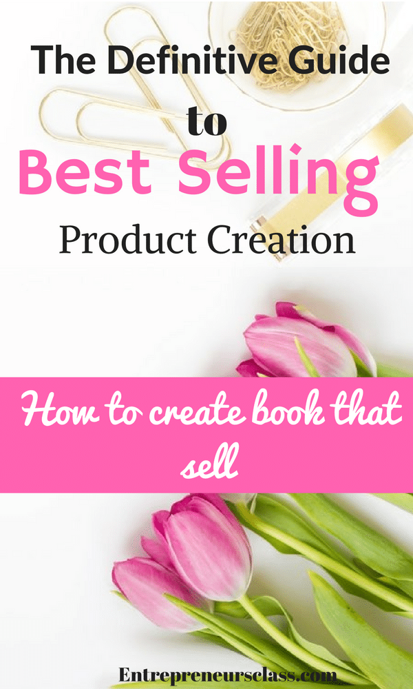 best selling product creation