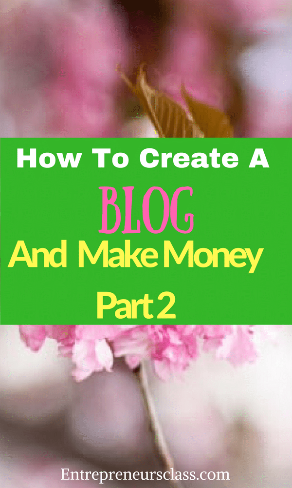 how to create blog and make money