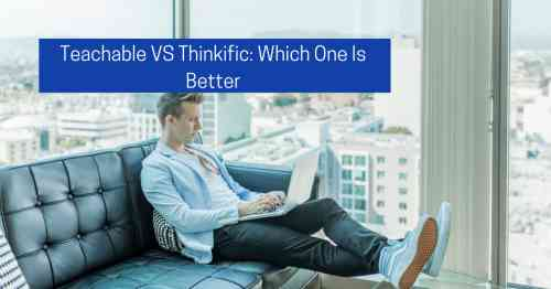 Thinkific vs teachable 2019